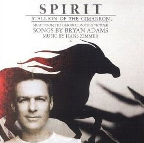 Adams, Bryan: Spirit: Stallion Of The Cimar