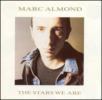 Almond, Marc: Stars We Are