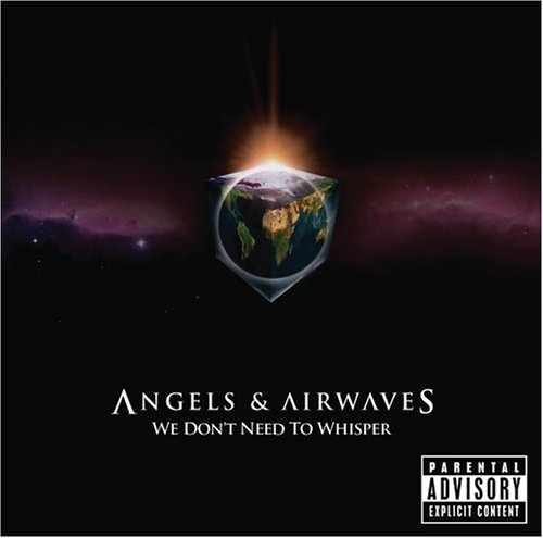 Angels & Airwaves: We Don't Need to Whisper