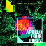 Apollo 440: Gettin´ High On Your Own Supply