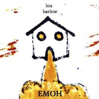 Barlow, Low: Emoh