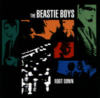 Beastie Boys: Root Down Ep