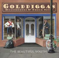 Beautiful South: Golddiggas, Headnodders & Pholk Songs