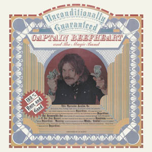 Beefheart, Captain: Unconditionally Guaranteed