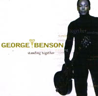 Benson, George: Standing To Gether