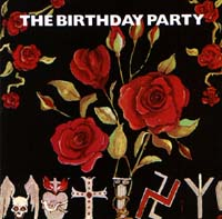 Birthday Party The: Mutiny/The Bad Seed E.P.
