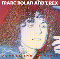 Bolan, Marc: Across The Airwaves
