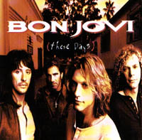 Bon Jovi: These Day