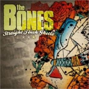 Bones The: Straight Flush Ghetto