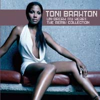 Braxton, Toni: Un - Break My Heart: The Remix Collection