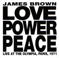 Brown, James: Love Power Peace