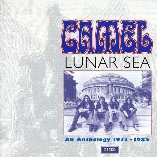 Camel: Luna Sea: An anthology 1973 / 1985