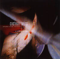 Cocteau Twins: Stars And Topsoil