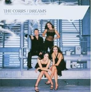 Corrs The: Dreams - the Ultimate Corrs Collection