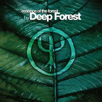 Deep Forest: Essence of The Forest