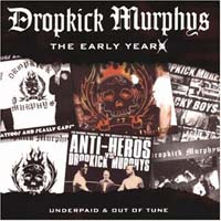 Dropkick Murphy's: Early Years