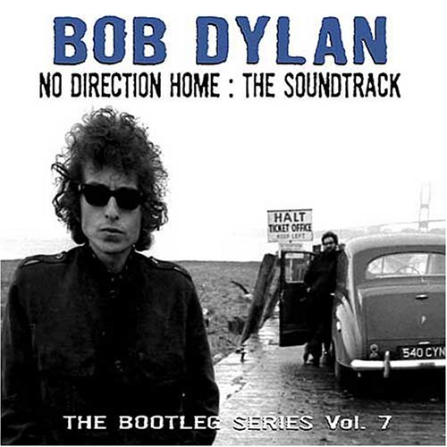 Dylan, Bob: No Direction Home: The Soundtrack - Bootleg Series Vol. 7