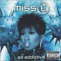 Elliott, Missy: Miss E... So Addictive
