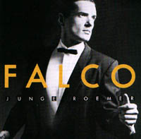 Falco: Junge Roemer