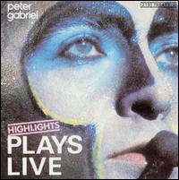 Gabriel, Peter: Plays Live Highlights / remastered