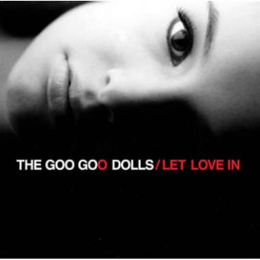 Goo Goo Dolls: Let Love In