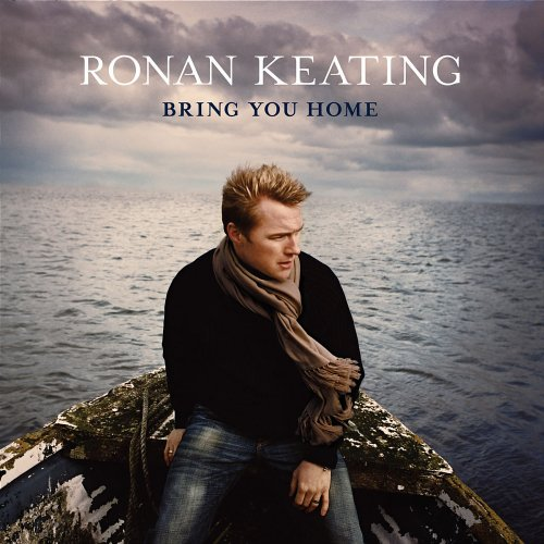 Keating, Ronan: Bring You Home