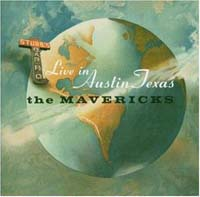 Mavericks The: Live in Austin Texas