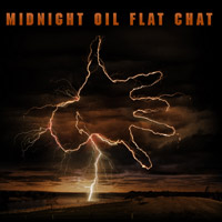 Midnight Oil: Flat Chat