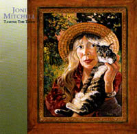 Mitchell, Joni: Taming The Tiger
