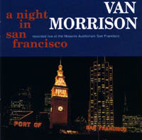 Morrison, Van: A Night In San Francisco
