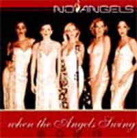 No Angels: When The Angels Swing