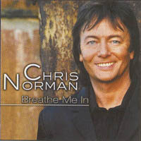 Norman, Chris: Breathe Me In