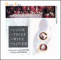Nyman, Michael: Cook, the Thief, His Wife & Her Lover