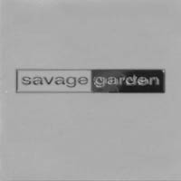 Savage Garden: Future Earthly Delites