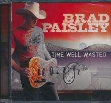Paisley, Brad: Time Well Wasted
