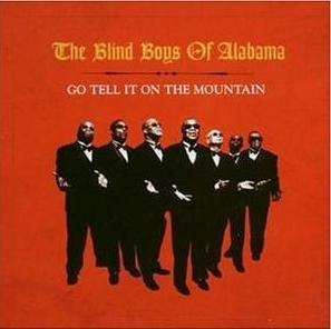 Blind Boys Of Alabama The: Go Tell It On The Mountain