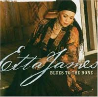 James, Etta: Blues to the Bone
