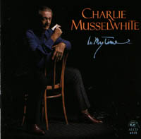Musselwhite, Charlie: In My Time