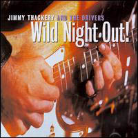 Thackery, Jimmy: Wild Night Out!