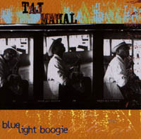 Taj Mahal: Blue Light Boogie