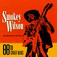 Wilson, Smokey: 88th Street Blues