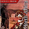 SONGS FROM NORTH AFRICA
