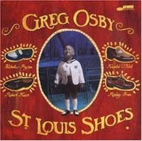 Osby, Greg: St. Louis Shoes