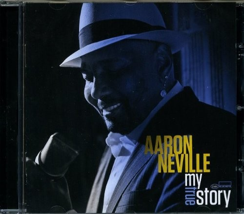 Neville, Aaron: My True Story CD