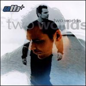 ATB:  TWO WORLDS