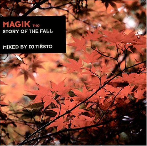 Dj Tiesto - Magik 2 / Story Of The Fall