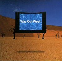 Way Out West: WAY OUT WEST