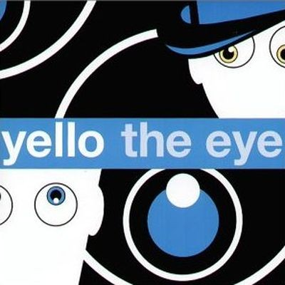 Yello: The Eye