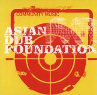 Asian Dub Foundation: Community Music