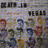 Death In Vegas: Dead Elvis